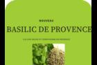BASILIC QUALITÉ SUPÉRIEURE- ORIGINE FRANCE - PROVENCE